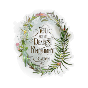 You are my dearest punishment. Cardan Quote Sticker - LitLifeCo.