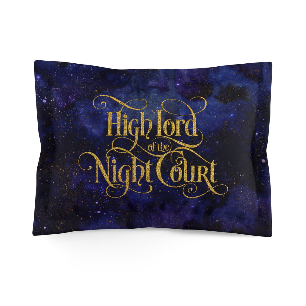High Lord of the Night Court Quote Pillow Sham