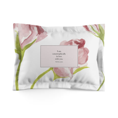 I am catastrophically in love with you. Will Herondale Quote Pillow Sham - LitLifeCo.