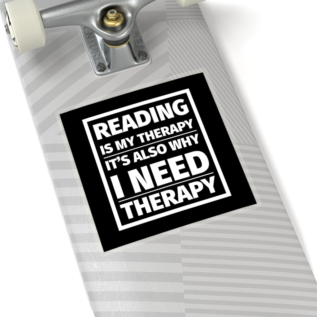 Reading is My Therapy Sticker - LitLifeCo.