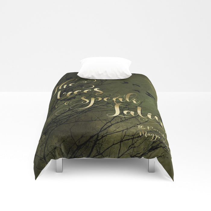 The trees speak Latin. The Raven Boys Quote Duvet Cover