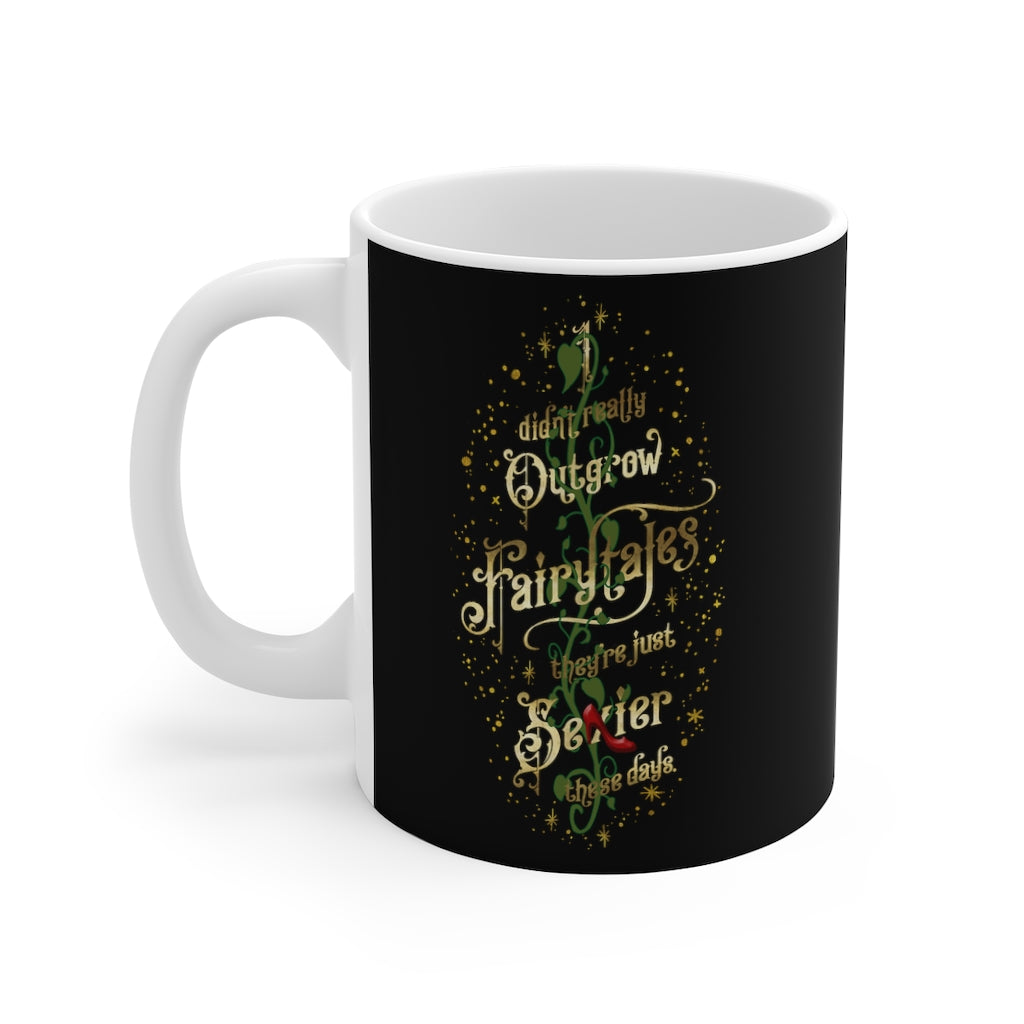 I didn't really outgrow fairytales... Mug