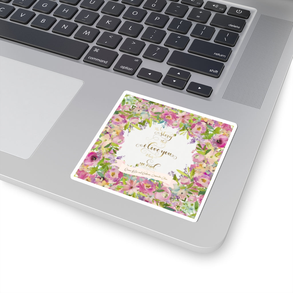 The story that I love you... Rosemary Herondale Quote Sticker - LitLifeCo.
