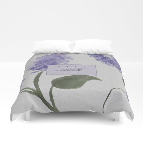 You make me love you... Theodore Finch Quote Duvet Cover