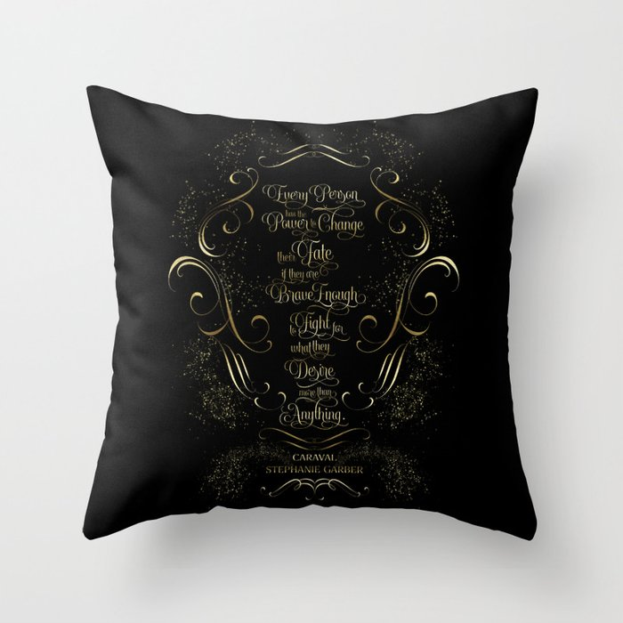 Every person has the power... Caraval Quote Pillow - LitLifeCo.