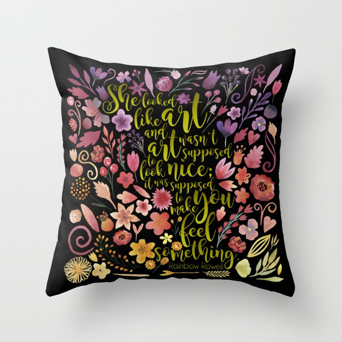 She looked like art... Quote Pillow