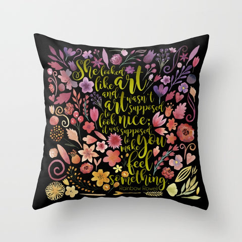 She looked like art... Quote Pillow - LitLifeCo.