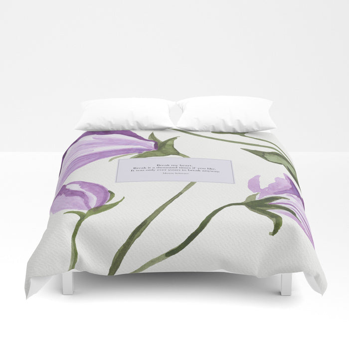 Break my heart... Maxon Schreave Quote Duvet Cover - LitLifeCo.