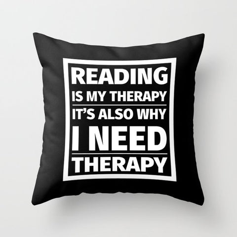 Reading is My Therapy Pillow - LitLifeCo.