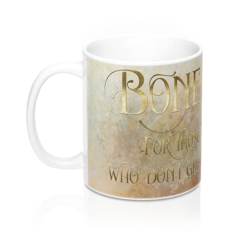 BONE for those who don't grow old. Shadowhunter Children's Rhyme Mug