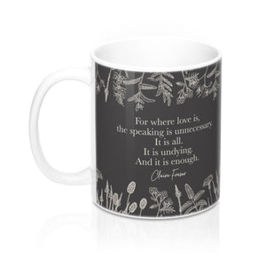 For where love is... Claire Fraser Quote Mug - LitLifeCo.