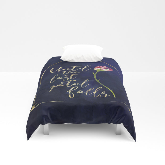 Until the last petal falls. Beauty and the Beast Quote Duvet Cover - LitLifeCo.