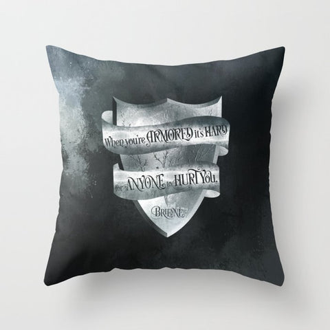 When you're armored... Game of Thrones (A Song of Ice and Fire) Quote Pillow