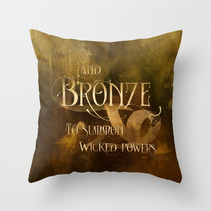 And BRONZE to summon wicked powers. Shadowhunter Children's Rhyme Quote Pillow - LitLifeCo.