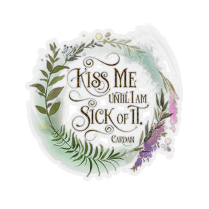Kiss me... Cardan Quote Sticker - LitLifeCo.