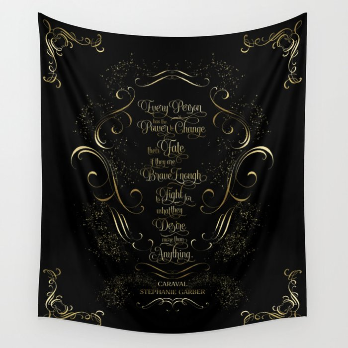 Every person has the power... Caraval Quote Wall Tapestry - LitLifeCo.