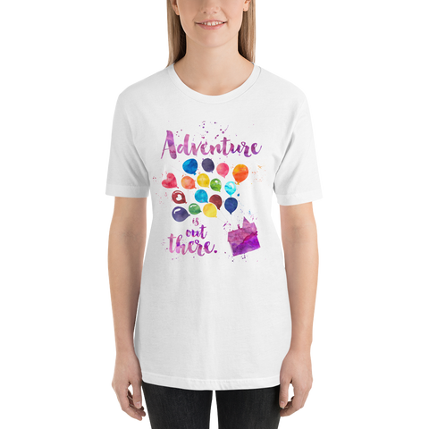 Adventure is out there. Up Quote Unisex Short Sleeved Shirt - LitLifeCo.