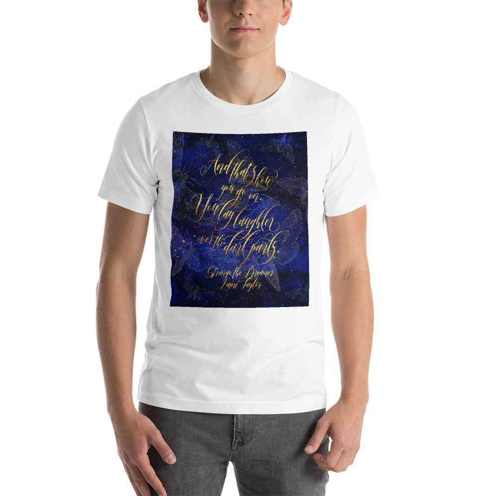 And that's how you go on... Strange the Dreamer Quote Unisex Short Sleeved Shirt - LitLifeCo.