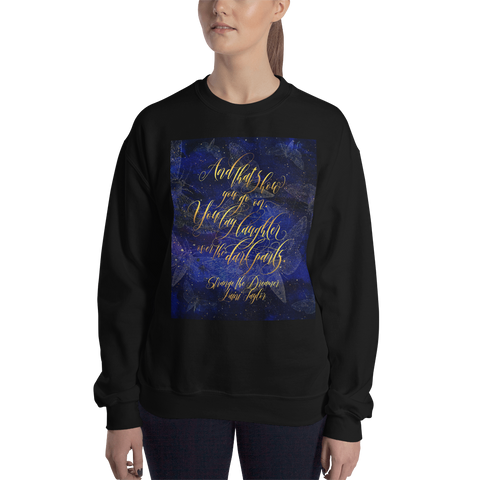 And that's how you go on... Strange the Dreamer Quote Unisex Sweatshirt