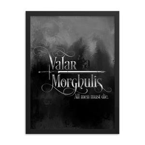 Valar Morghulis. A Game of Thrones (A Song of Ice and Fire) Quote Art Print - LitLifeCo.