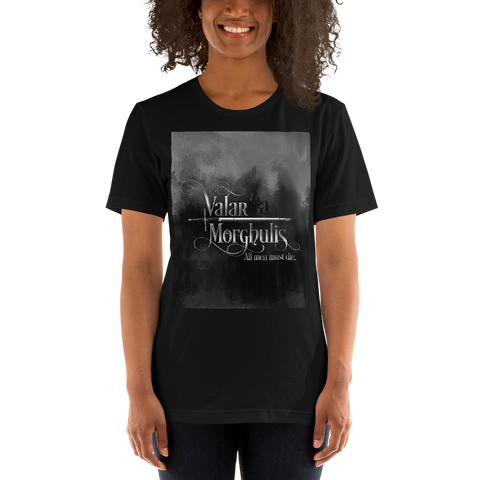 Valar morghulis. Game of Thrones (A Song of Ice and Fire) Quote Unisex Short Sleeved Shirt - LitLifeCo.