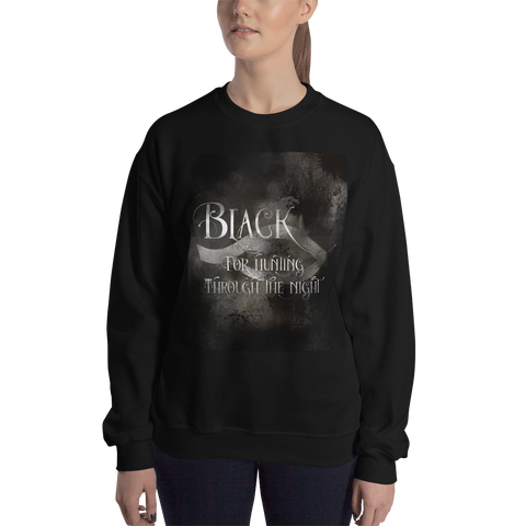 BLACK for hunting through the night. Shadowhunter Children's Rhyme Quote Unisex Sweatshirt