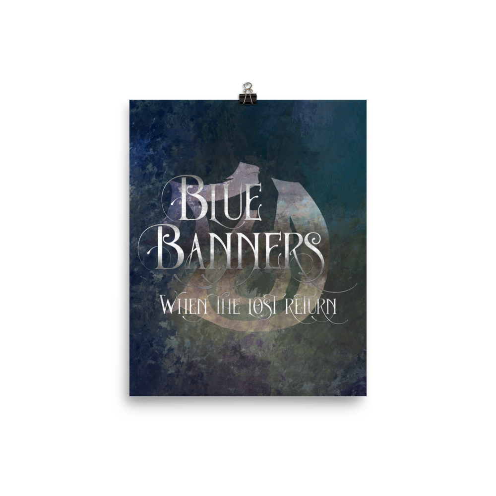 BLUE BANNERS when the lost return. Shadowhunter Children's Rhyme Quote Art Print - LitLifeCo.