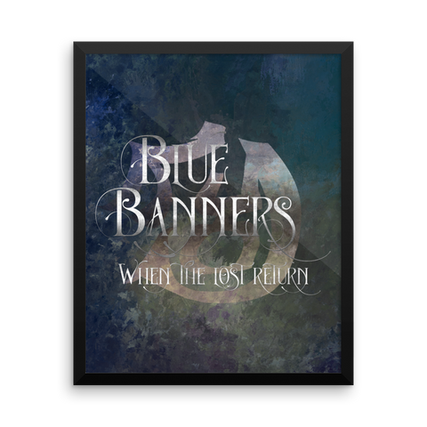 BLUE BANNERS when the lost return. - Shadowhunter Children's Rhyme Quote Art Print