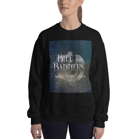 BLUE BANNERS when the lost return. Shadowhunter Children's Rhyme Quote Unisex Sweatshirt