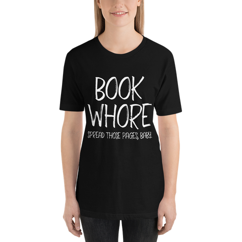 BOOK WHORE Spread your pages, baby. Bookworm Problems Unisex Short Sleeved Shirt - LitLifeCo.