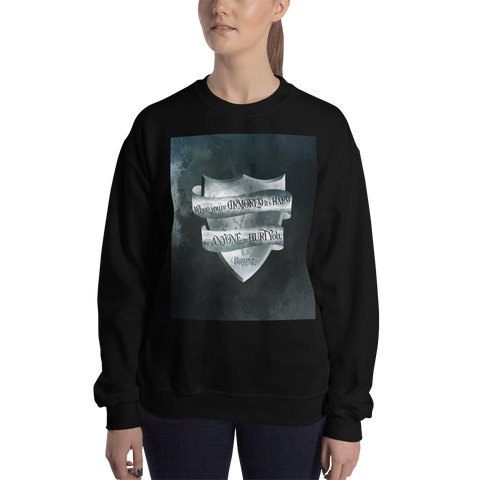 When you're armored... Game of Thrones (A Song of Ice and Fire) Quote Unisex Sweatshirt