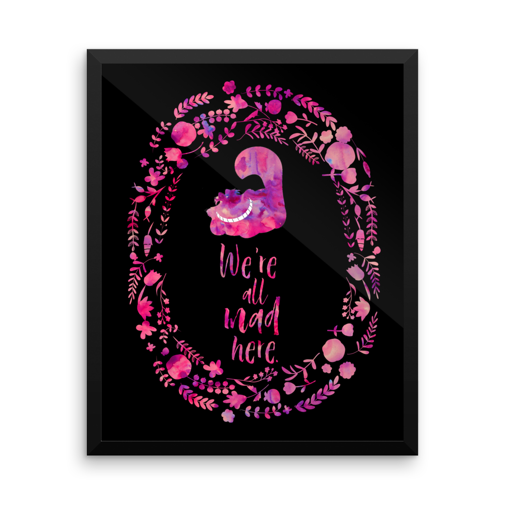 We're all mad here. Alice in Wonderland Quote Art Print - LitLifeCo.