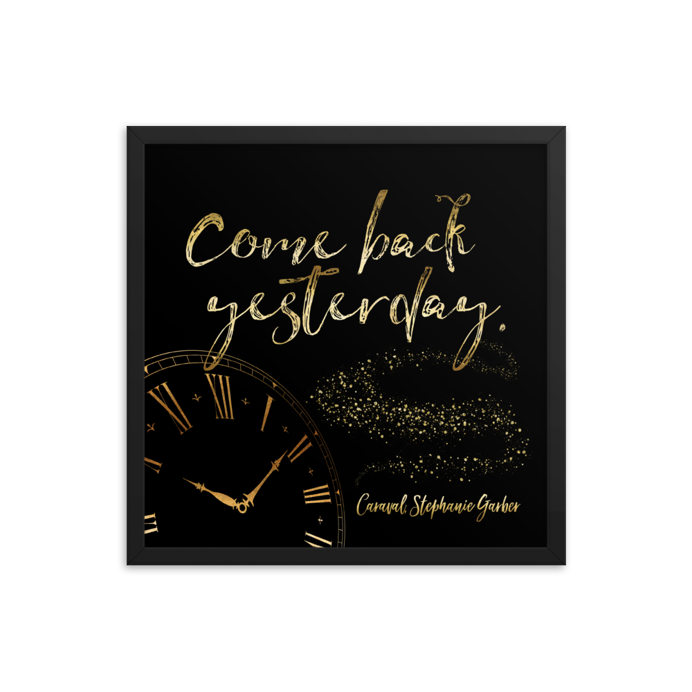 Come back yesterday. Caraval Art Print - Literary Lifestyle Company