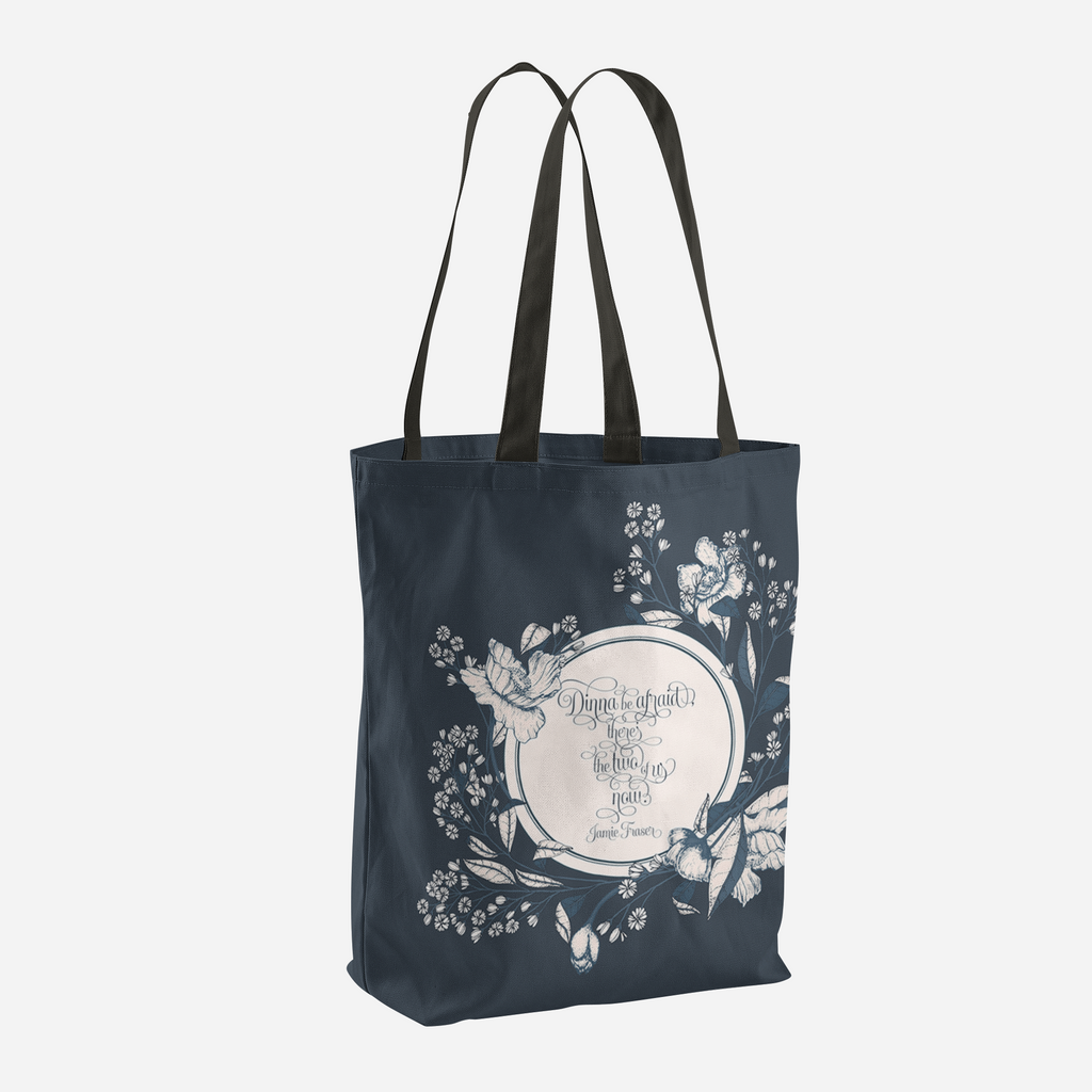 Dinna be afraid... Jamie Fraser Quote Tote Bag - LitLifeCo.