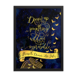 Dream up something wild... Strange the Dreamer Quote Art Print - LitLifeCo.