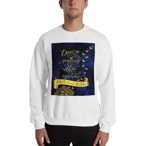 Dream up... Strange the Dreamer Quote Unisex Sweatshirt - LitLifeCo.