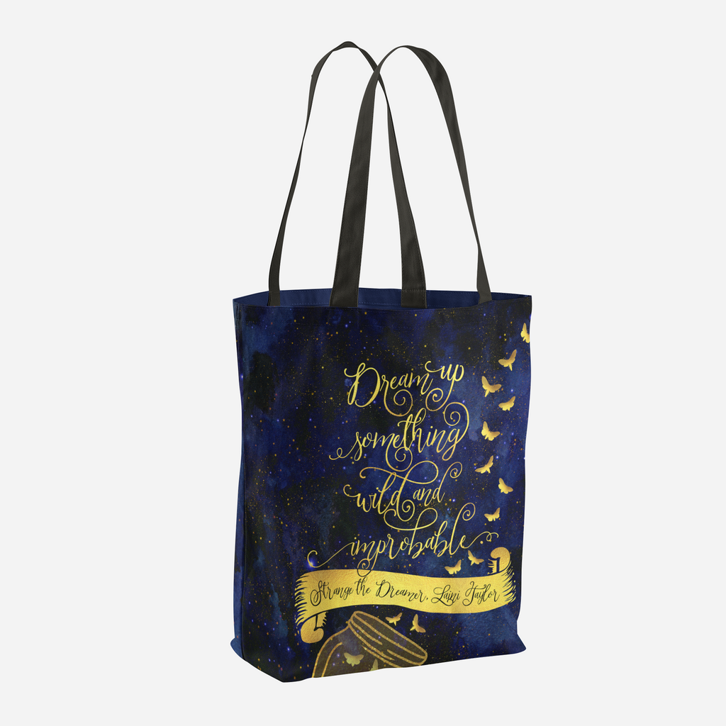 Dream up something wild and improbable. Strange the Dreamer Quote Tote Bag - LitLifeCo.