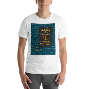 Everybody, even monsters... Percy Jackson Quote Unisex Short Sleeved Shirt - LitLifeCo.