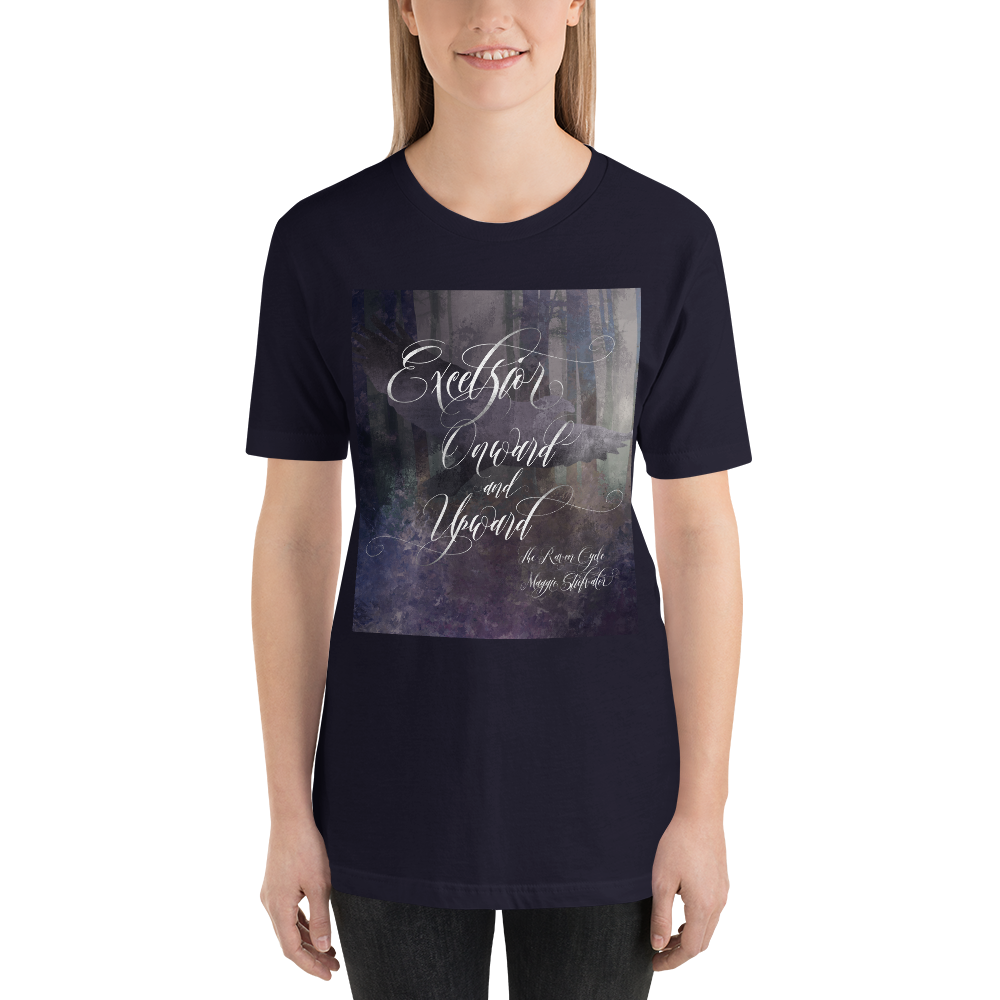 Excelsior. The Raven Boys Quote Unisex Short Sleeved Shirt - LitLifeCo.