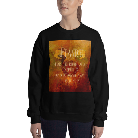 FLAME for the birth of a Nephilim. And to wash away our sins. Shadowhunter Children's Rhyme Quote Unisex Sweatshirt