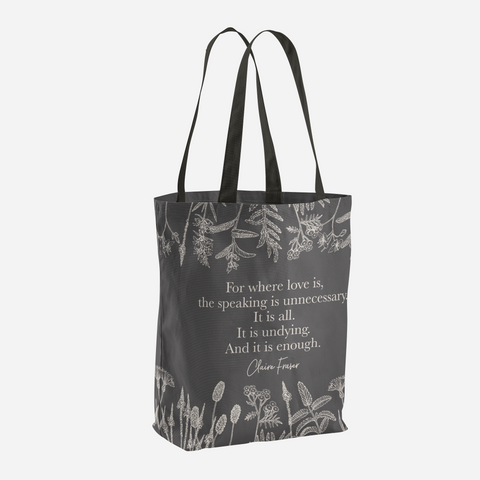 For where love is... Claire Fraser Quote Tote Bag