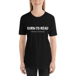 BORN TO READ. Forced to Socialize. Unisex Short Sleeved Shirt - LitLifeCo.