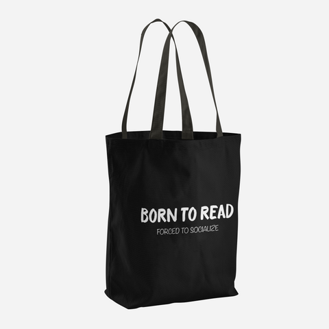 BORN TO READ. Forced to Socialize. Bookworm Problems Tote Bag - LitLifeCo.