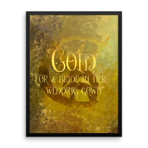 GOLD for a bride in her wedding gown. Shadowhunter Children's Rhyme Quote Art Print