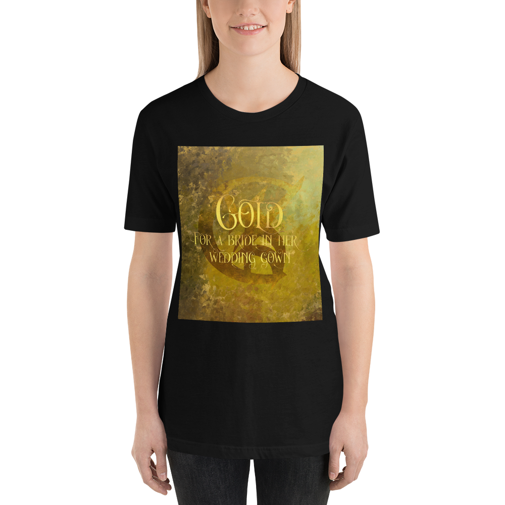 GOLD for a bride in her wedding gown. Shadowhunter Children's Rhyme Quote Unisex Short Sleeved Shirt