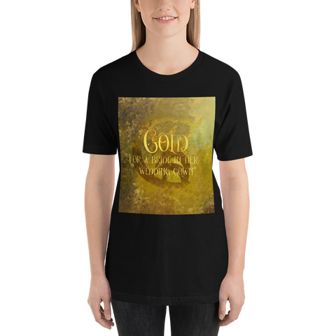 GOLD for a bride in her wedding gown. Shadowhunter Children's Rhyme Quote Unisex Short Sleeved Shirt - LitLifeCo.