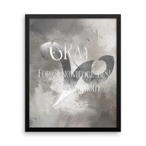 GRAY for knowledge best untold. - Shadowhunter Children's Rhyme Quote Art Print - LitLifeCo.