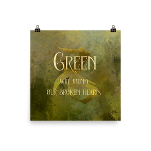 GREEN will mend our broken hearts. Shadowhunter Children's Rhyme Quote Art Print - LitLifeCo.