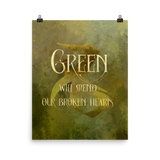 GREEN will mend our broken hearts. - Shadowhunter Children's Rhyme Quote Art Print