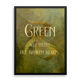 GREEN will heal our broken hearts. - Shadowhunter Children's Rhyme Quote Art Print - LitLifeCo.